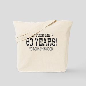It took me 60 years 60th Birthday Tote Bag