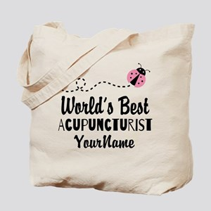 World's Best Acupuncturist Tote Bag