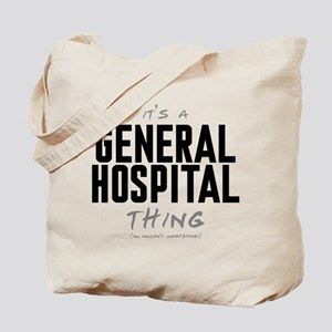 It's a General Hospital Thing Tote Bag