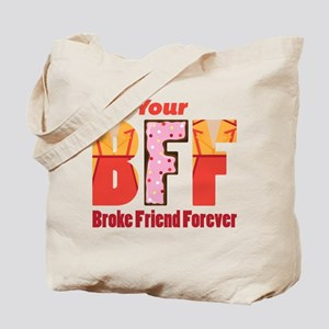 I'm Your BFF Tote Bag