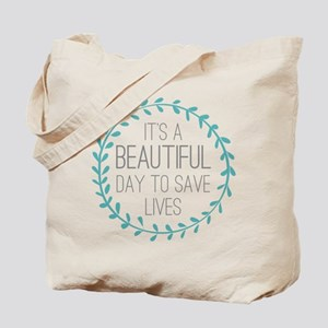 Greys Anatomy Its A Beautiful Day Tote Bag