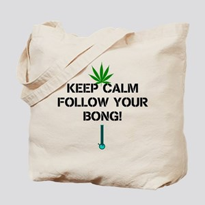 Follow Your Bong Tote Bag