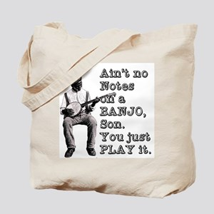 "Bold ""Ain't No Notes on a Banjo"" Tote Bag"