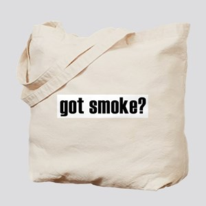 got smoke? * Tote Bag