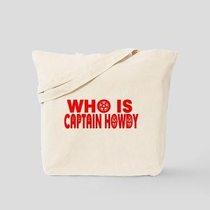CAPTAIN HOWDY Tote Bag