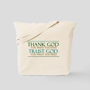 Thank God - Trust God Tote Bag