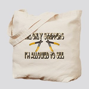 Only Strippers Tote Bag