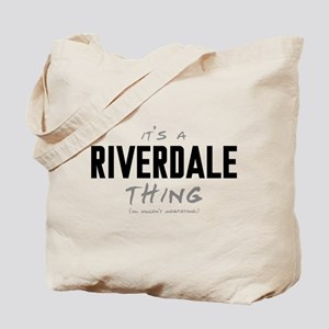 It's a Riverdale Thing Tote Bag