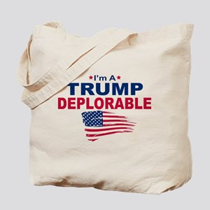 I'm A Trump Deplorable Tote Bag