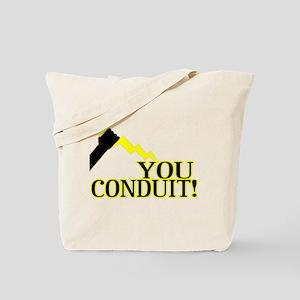 You Conduit Tote Bag