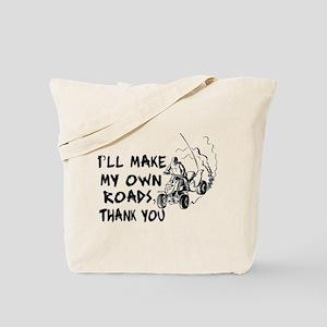 Make My Own Roads Tote Bag