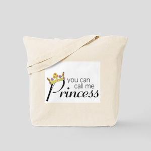 CALL ME PRINCESS Tote Bag