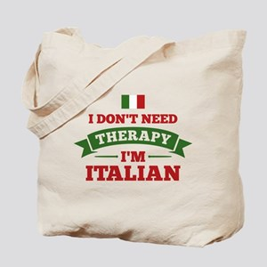No Therapy I'm Italian Tote Bag