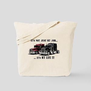 Trucker - it's my life Tote Bag