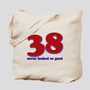 38 years never looked so good Tote Bag