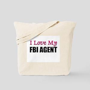 I Love My FBI AGENT Tote Bag