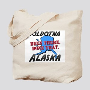 soldotna alaska - been there, done that Tote Bag