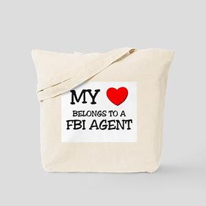 My Heart Belongs To A FBI AGENT Tote Bag