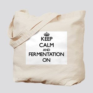 Keep Calm and Fermentation ON Tote Bag