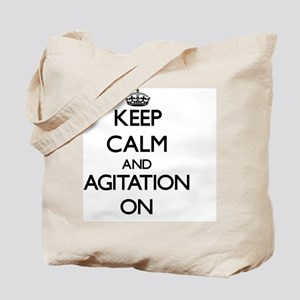 Keep Calm and Agitation ON Tote Bag