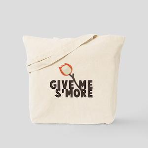 Give Me Smore Tote Bag