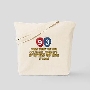 93 year old birthday designs Tote Bag