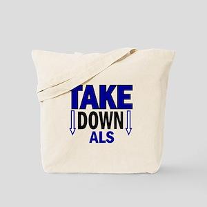 Take Down ALS 1 Tote Bag