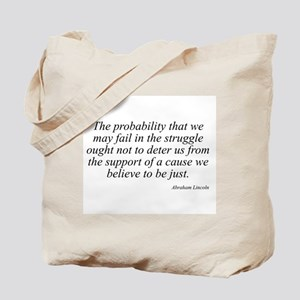 Abraham Lincoln quote 98 Tote Bag