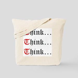 Think Think Think Tote Bag