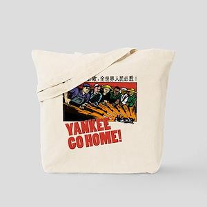 Yankee Go Home! Tote Bag