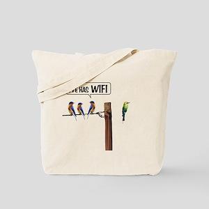 He has WiFi Tote Bag