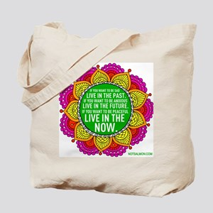 If you want to be peaceful... Tote Bag