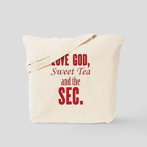 Love God, Sweet Tea and the SEC. Tote Bag