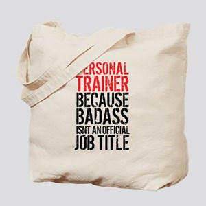 Badass Personal Trainer Funny Tote Bag