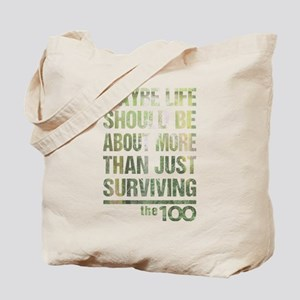 The 100 More Than Just Surviving Tote Bag
