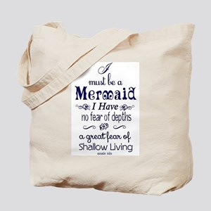 I Must Be A Mermaid Quote Tote Bag