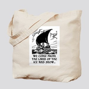 THE LAND OF ICE AND SNOW Tote Bag