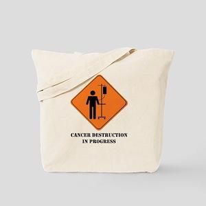 Cancer destruction in progress Tote Bag
