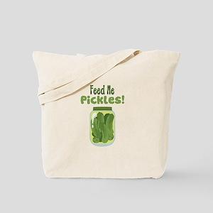 Feed Me Pickles! Tote Bag