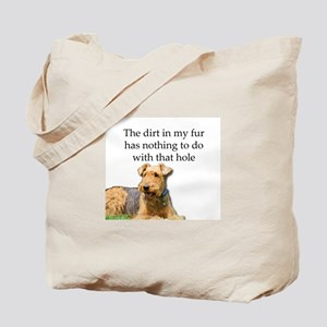 Airedale Sees no connection between his h Tote Bag