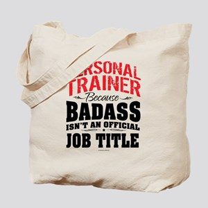 Badass Personal Trainer Tote Bag