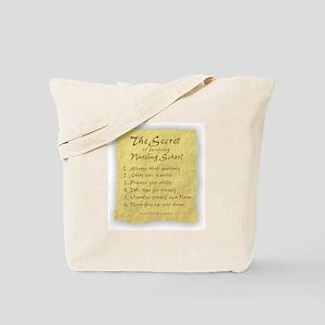 The Secret to Nursing School Tote Bag