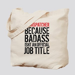 Badass 911 Dispatcher Tote Bag