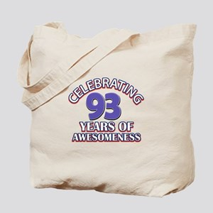 Celebrating 93 Years Tote Bag