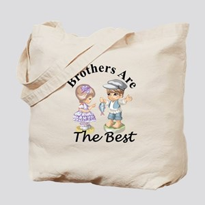 Brothers Are The Best Tote Bag