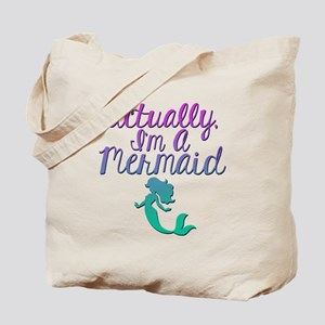 Actually, I'm A Mermaid Tote Bag
