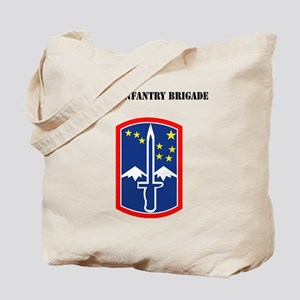 SSI - 172nd Infantry Brigade with Text Tote Bag