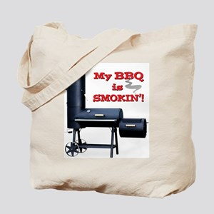 My BBQ is Smokin'! Tote Bag