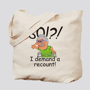 Recount 80th Birthday Funny Old Lady Tote Bag