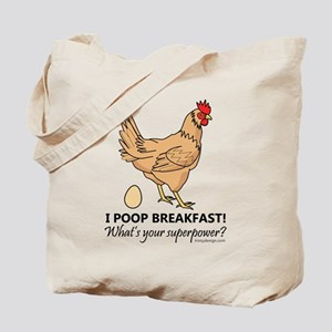 Chicken Poops Breakfast Funny Design Tote Bag